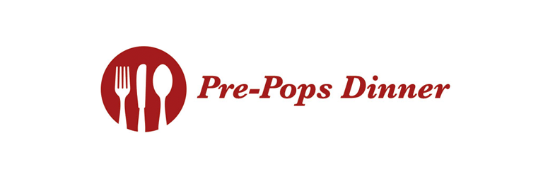 Pre Pops Dinner: April 15