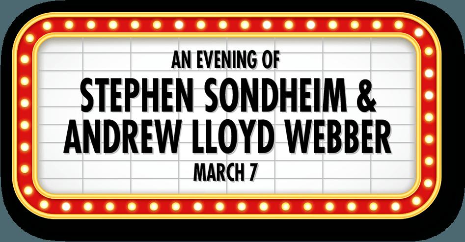 An Evening of Stephen Sondheim & Andrew Lloyd Webber