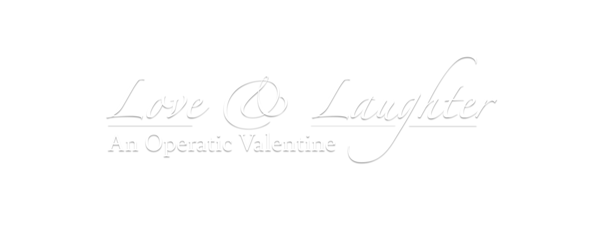 Love & Laughter—An Operatic Valentine