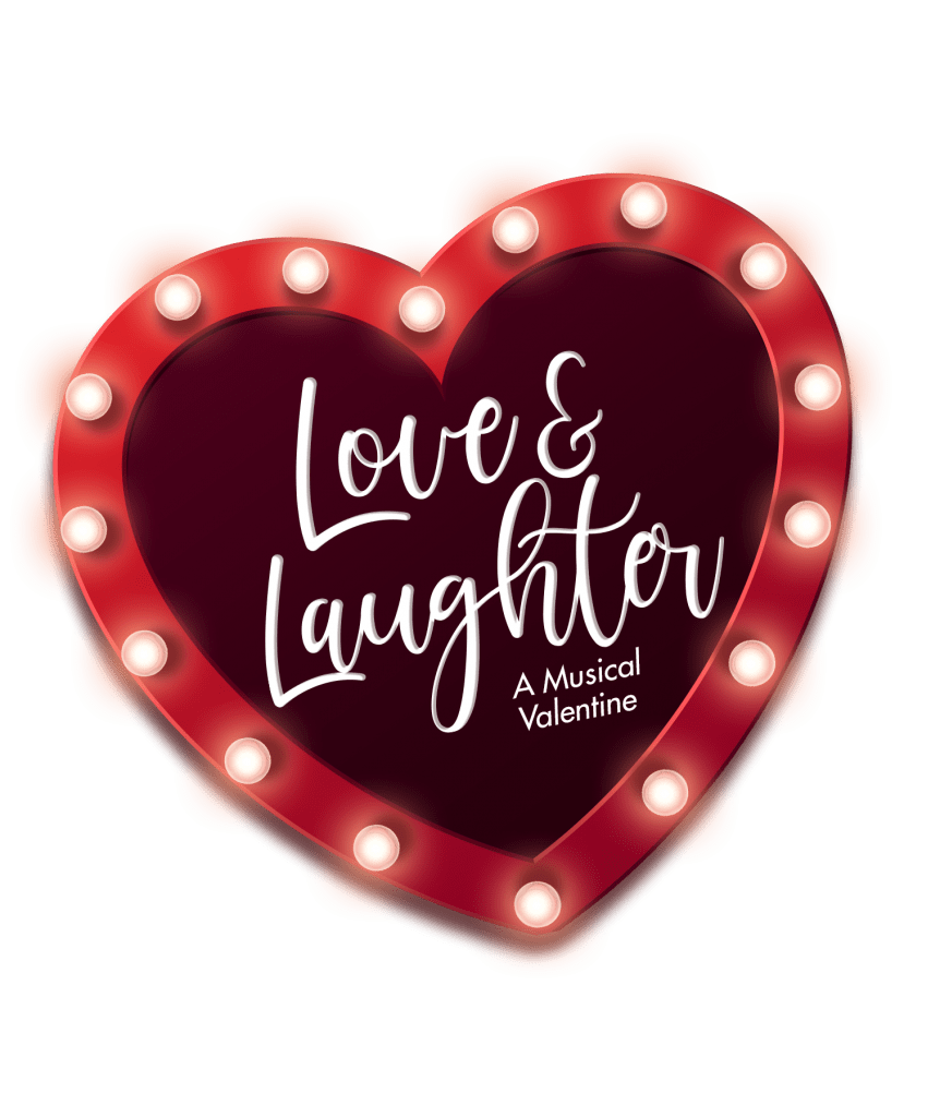 Love & Laughter—A Musical Valentine